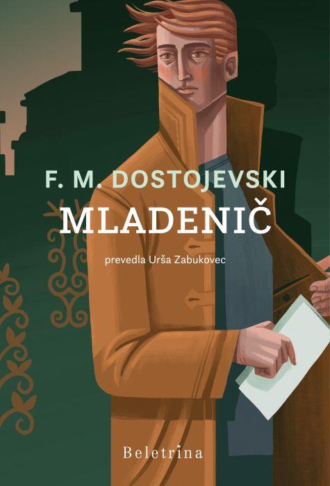 Fjodor Mihajlovič Dostojevski: Mladenič