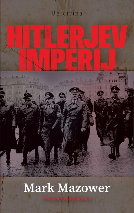 Mark Mazower: Hitlerjev imperij