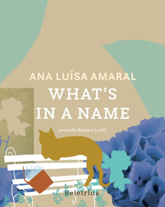 Ana Luísa Amaral: What's in a name