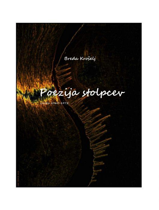 Breda Krošelj: Poezija stolpcev