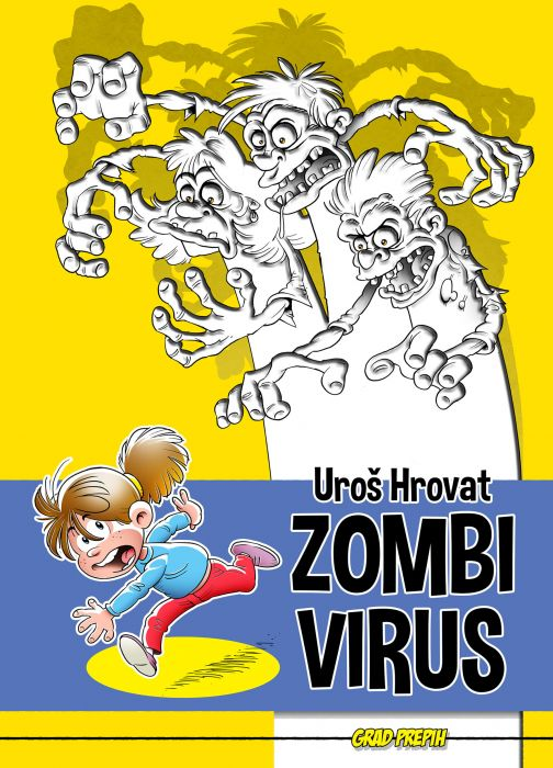 Uroš Hrovat: Zombi virus