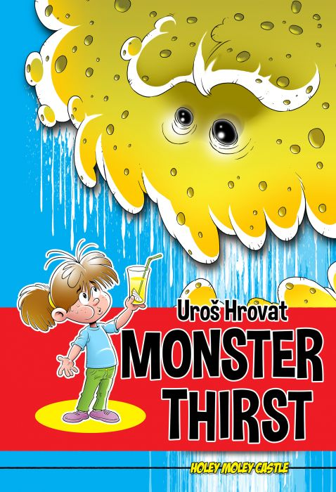 Uroš Hrovat: Monster thirst