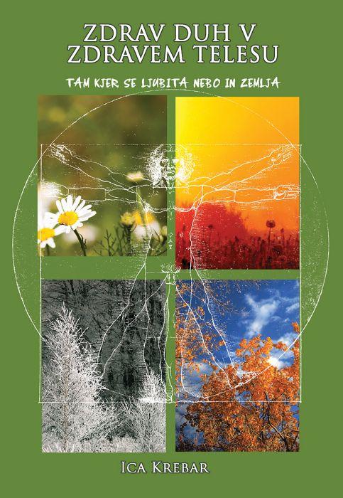 Ica Krebar: Zdrav duh v zdravem telesu