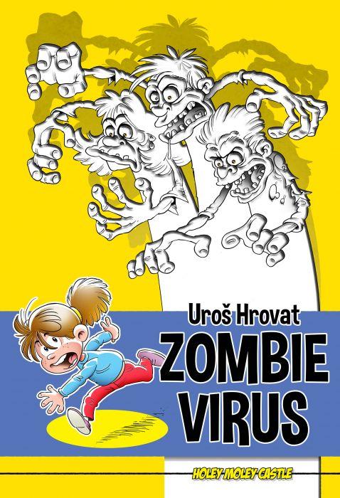 Uroš Hrovat: Zombie Virus