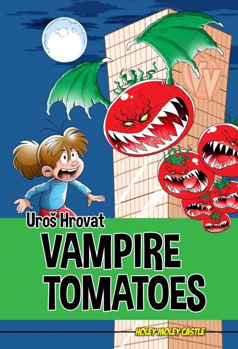 Uroš Hrovat: Vampire Tomatoes