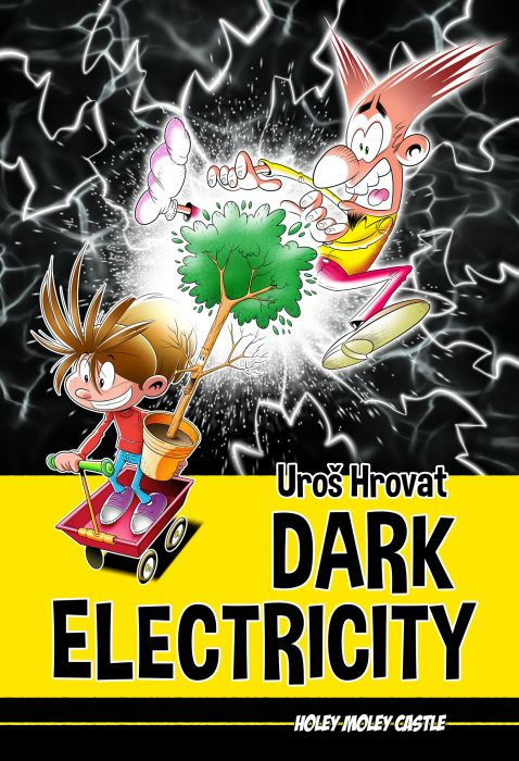 Uroš Hrovat: Dark Electricity