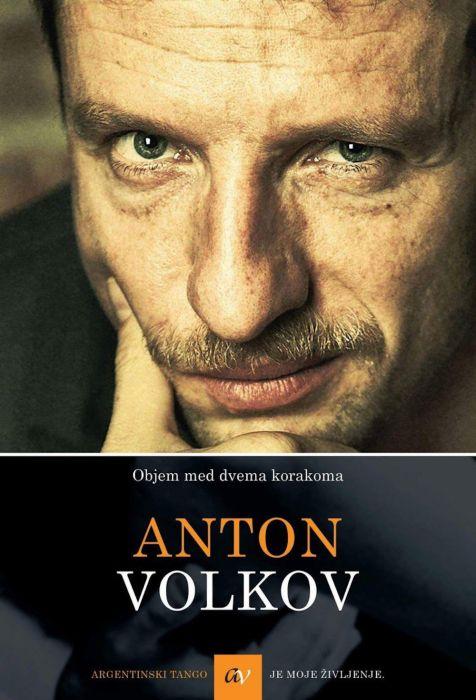 Anton Volkov: Objem med dvema korakoma