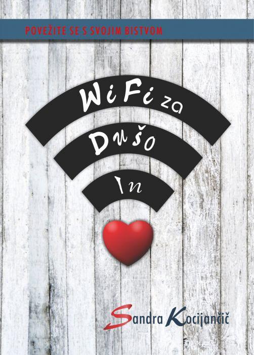Sandra Kocijančič: Wifi za dušo in srce
