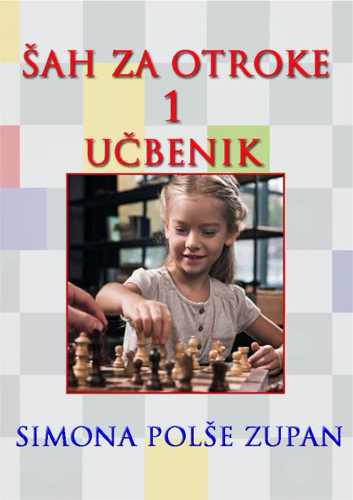 Simona Polše Zupan: Šah za otroke 1