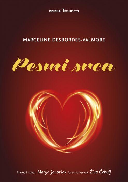 Marceline Desbordes-Valmore: Pesmi srca