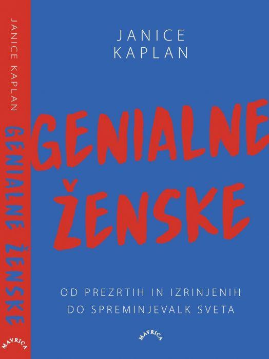 Janice Kaplan: Genialne ženske