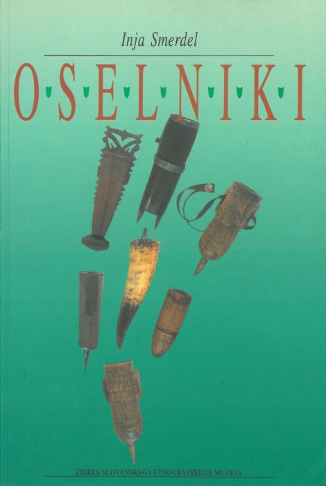 Inja Smerdel: Oselniki = Whetstone holders