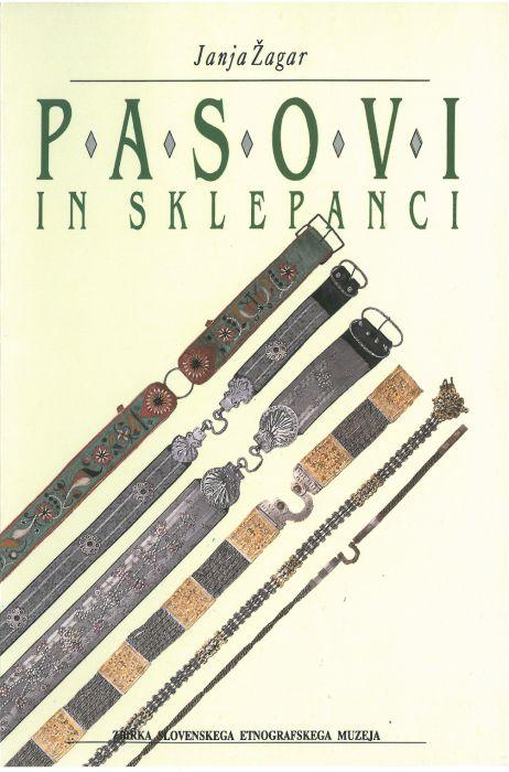 Janja Žagar: Pasovi in sklepanci = Belts and sklepanci