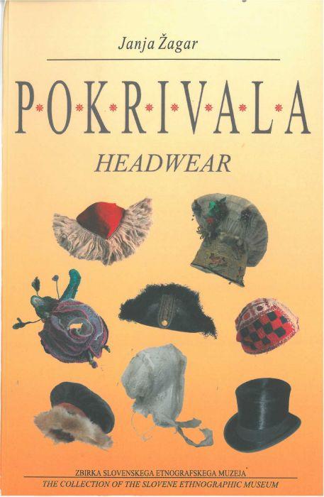 Janja Žagar: Pokrivala = Headwear