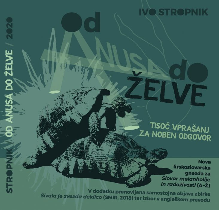 Ivo Stropnik: Od anusa do želve