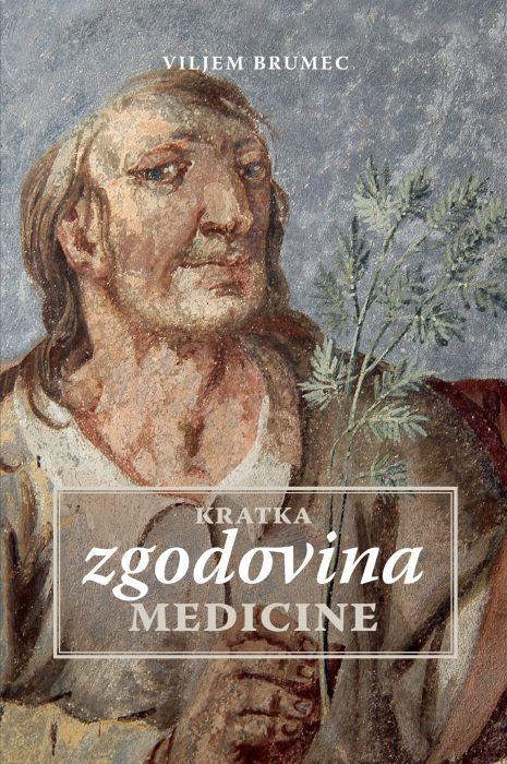 Viljem Brumec: Kratka zgodovina medicine