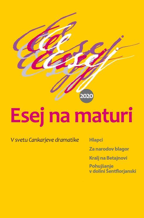 Irena Avsenik Nabergoj, Janja Perko, Mihael Šorli: Esej na maturi 2020