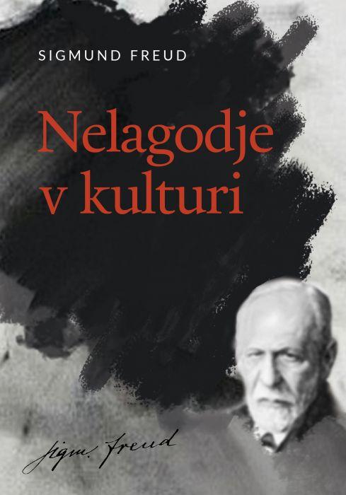 Sigmund Freud: Nelagodje v kulturi