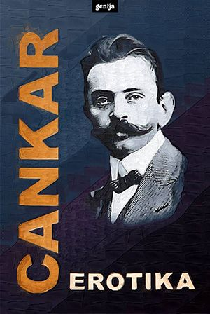Ivan Cankar: Erotika