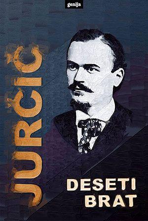Josip Jurčič: Deseti brat