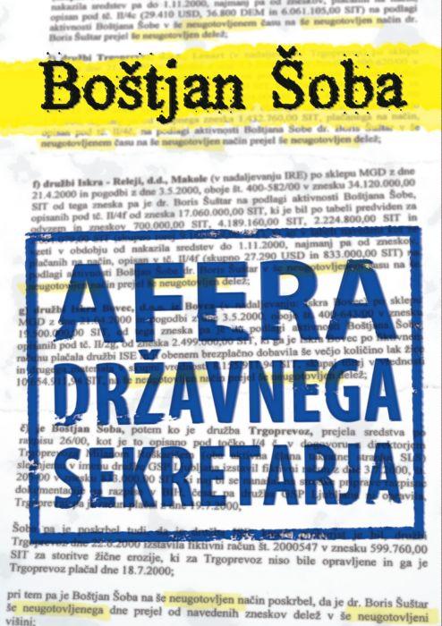 Boštjan Šoba: Afera državnega sekretarja