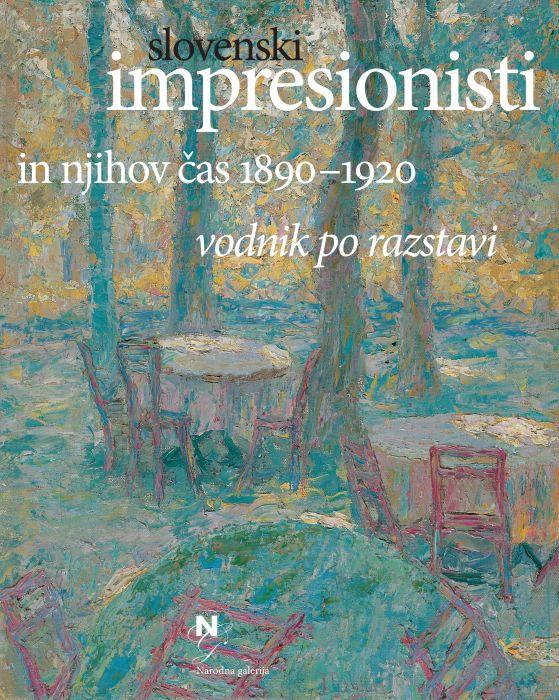 Kristina Preininger, Andrej Smrekar: Slovenski impresionisti in njihov čas 1890-1920