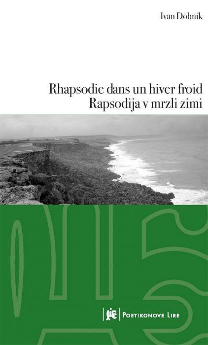 Ivan Dobnik: Rhapsodie dans un hiver froid / Rapsodija v mrzli zimi