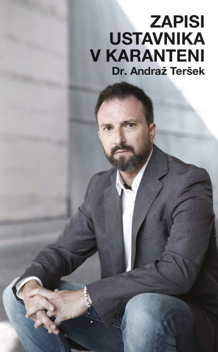 Andraž Teršek: Zapisi ustavnika v karanteni