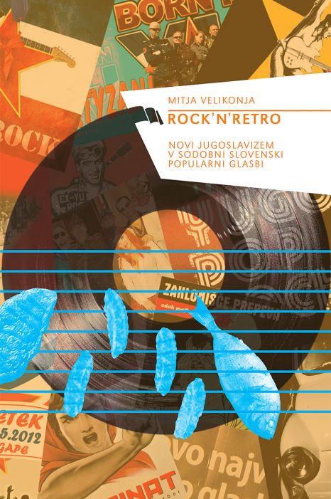 Mitja Velikonja: Rock'n'retro