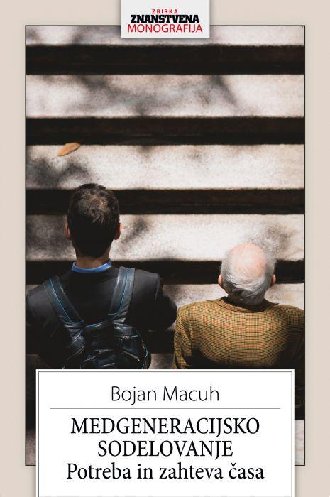 Bojan Macuh: Medgeneracijsko sodelovanje: Potreba in zahteva časa
