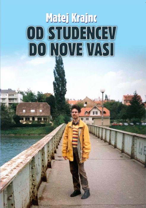 Matej Krajnc: Od Studencev do Nove nasi