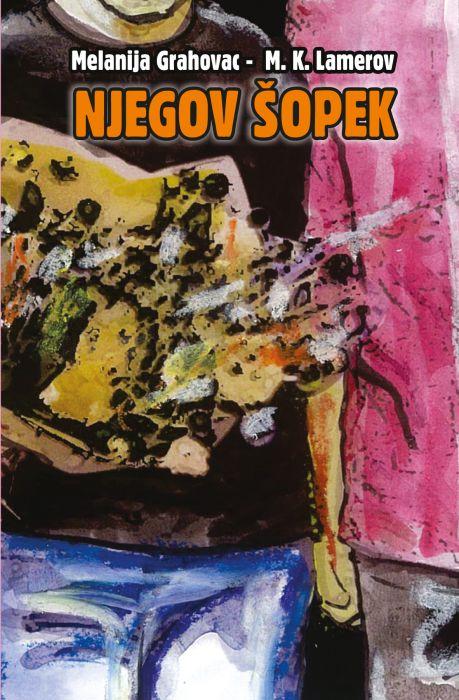 Melanija Grahovac: Njegov šopek