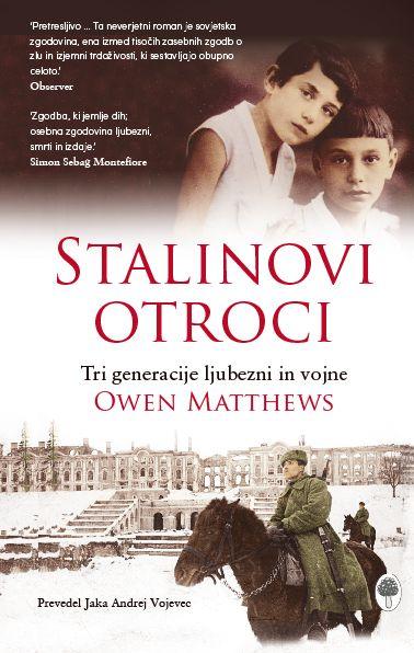 Owen Matthews: Stalinovi otroci