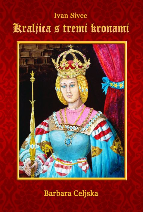Ivan Sivec: Kraljica s tremi kronami