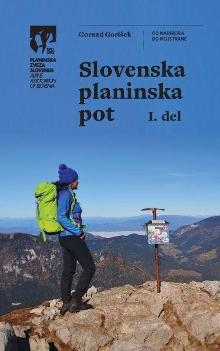 Gorazd Gorišek: Slovenska planinska pot 1. del