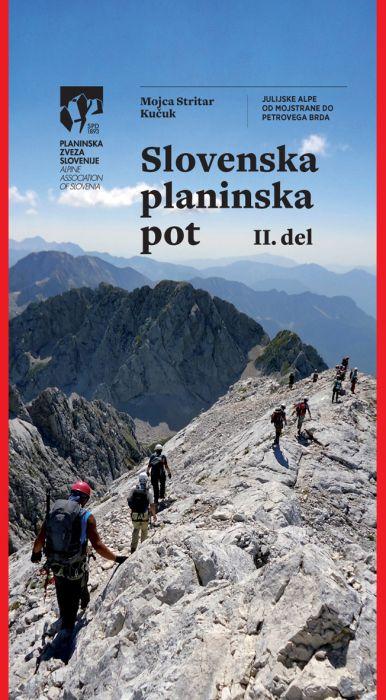 Mojca Stritar Kučuk: Slovenska planinska pot 2. del