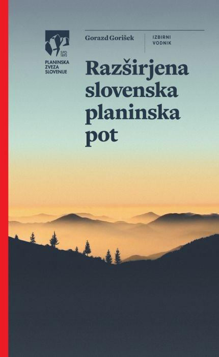 Gorazd Gorišek: Razširjena slovenska planinska pot