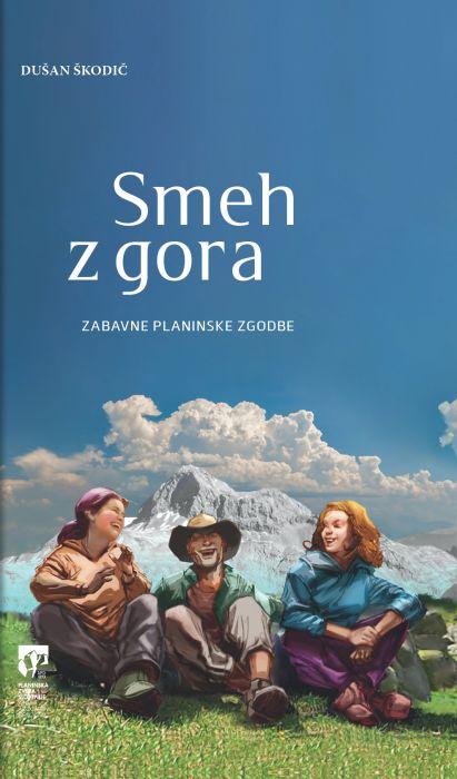 Dušan Škodič: Smeh z gora