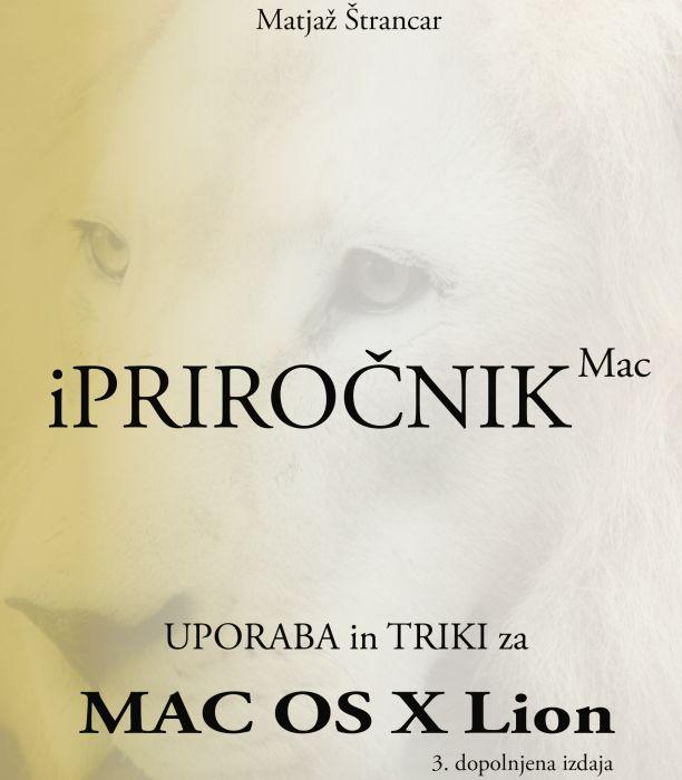 Matjaž Štrancar: iPriročnik Mac : osnove in triki za Mac OS X Lion