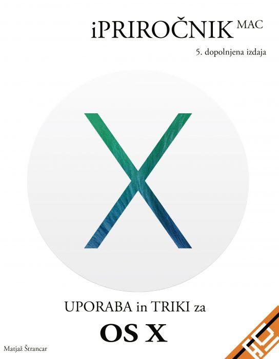 Matjaž Štrancar: iPriročnik Mac: uporaba in triki za OS X Mavericks