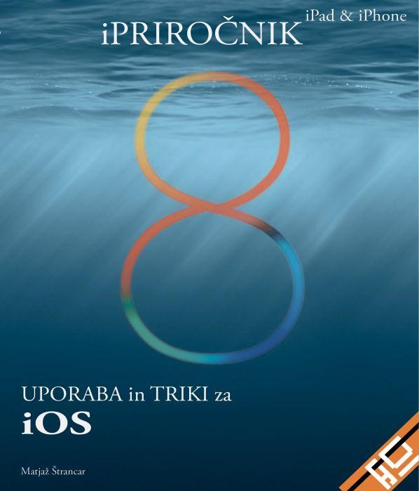 Matjaž Štrancar: iPRIROČNIK iPad & iPhone