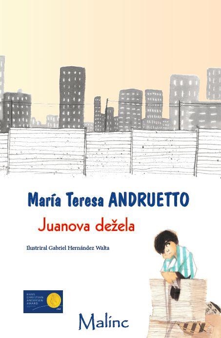 María Teresa Andruetto: Juanova dežela