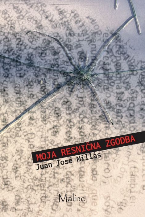 Juan José Millás: Moja resnična Zgodba