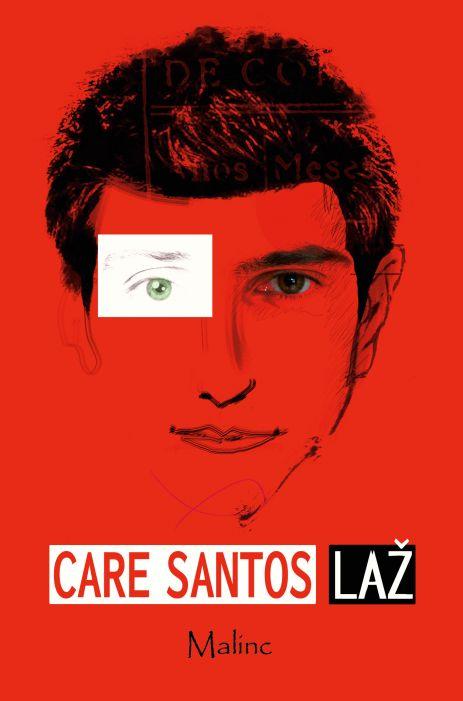 Care Santos: Laž
