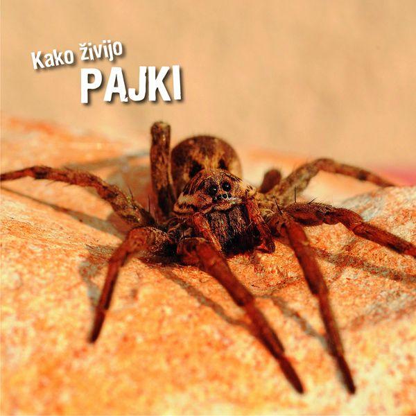 Ivan Esenko: Kako živijo pajki