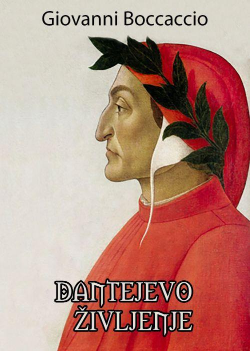 Boccaccio Giovanni: Dantejevo življenje