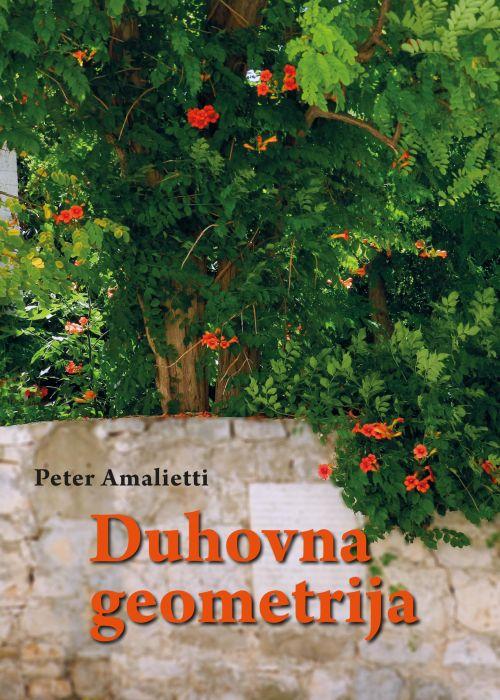 Peter Amalietti: Duhovna geometrija
