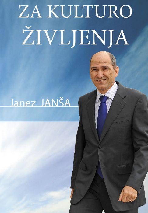 Janez Janša: Za kulturo življenja