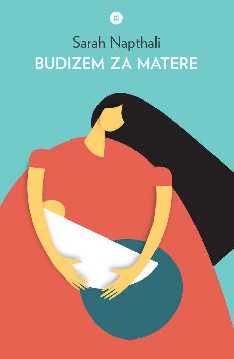 Sarah Napthali: Budizem za matere