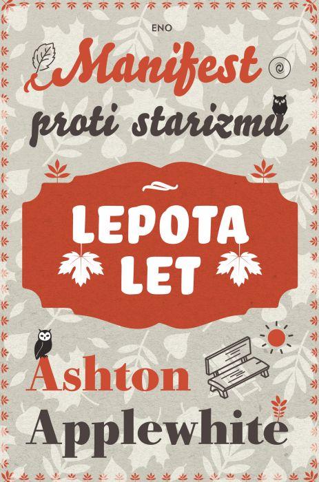 Ashton Applewhite: Lepota let